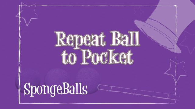 Repeat Ball to Pocket