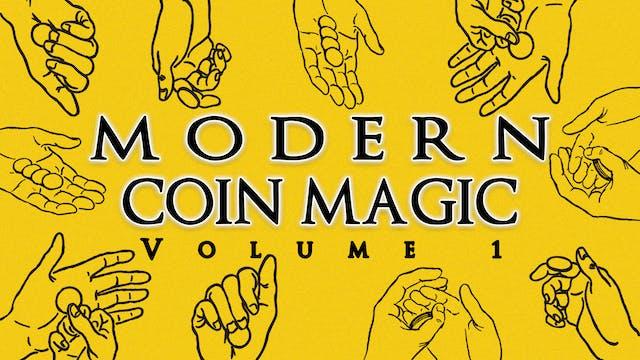 Modern Coin Magic Volume 1