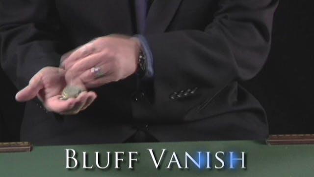 Bluff Vanish