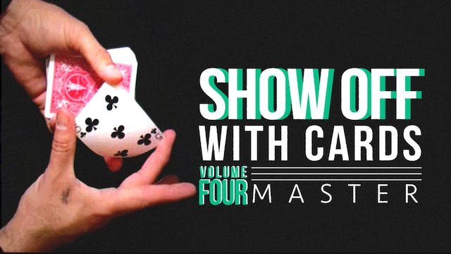 Showoff with Cards Volume 4: Master Full Volume - Download