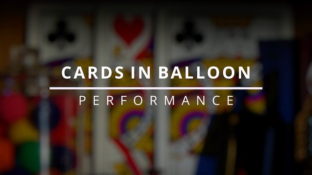 Cards in Balloon - Performance
