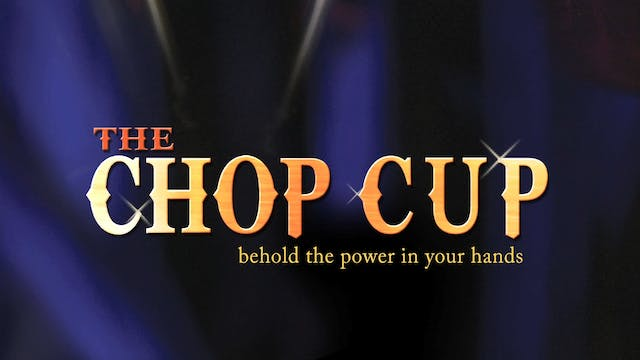 Chop Cup Demonstration