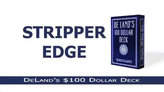 Stripper Edge