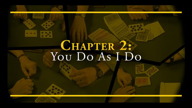 Chapter 2 - You Do As I Do