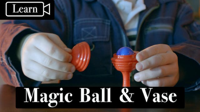 Magic Makers Ball & Vase