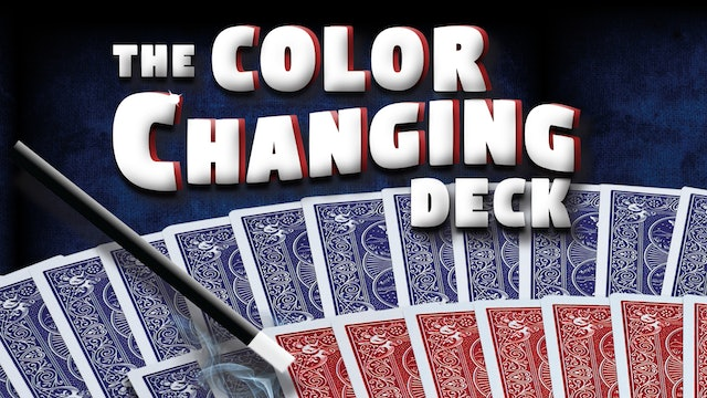 The Color Changing Deck - The Complete Course on MasterMagicTricks.com