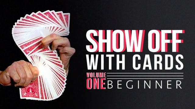 Showoff with Cards Volume 1: Beginner Full Volume - Download