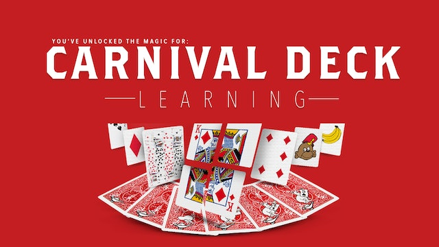 Carnival Deck - The Complete Course on MasterMagicTricks.com