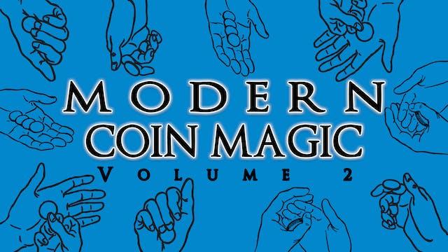 Modern Coin Magic Volume 2 Instant Do...