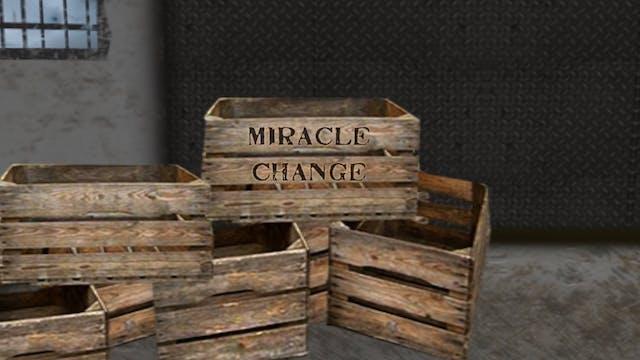 Miracle Change
