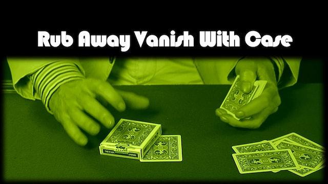 Rub Away Vanish and Rub Away Vanish with Case