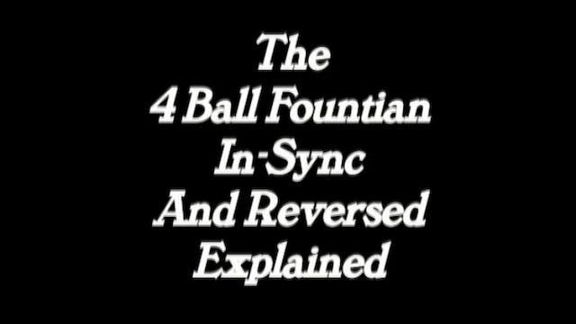 The 4 Ball Fountain in Sync