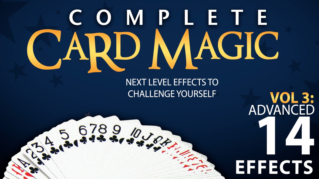 Complete Card Magic Volume 3: Advanced