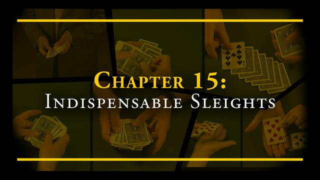 Encyclopedia Chapter 15: Indispensable Sleights Full Volume Download