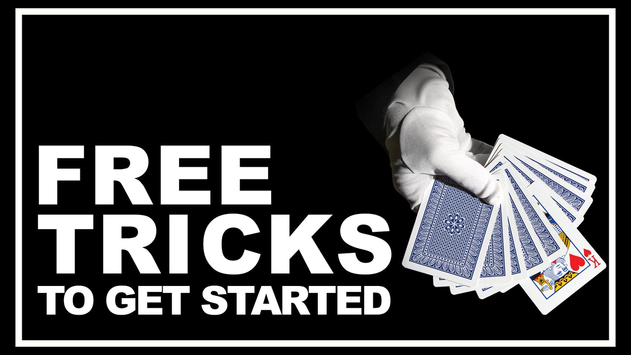 Free Tricks to Get Started - Are you ready?
