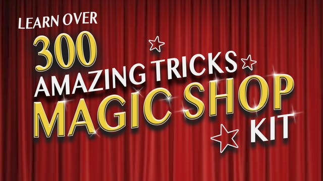 Magic Shop Kit  - 300 Amazing Tricks
