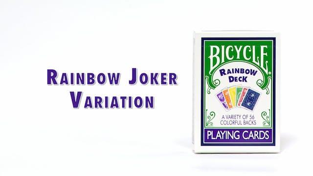 Rainbow Joker Variation