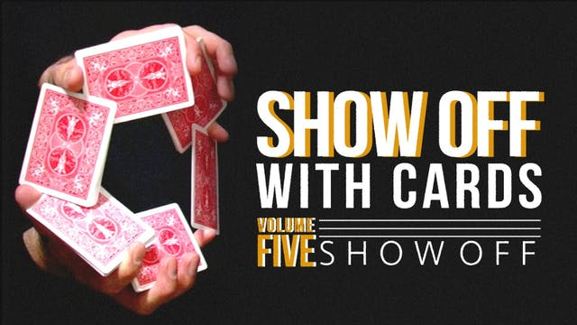 Showoff with Cards Volume 5: Showoff Full Volume - Download