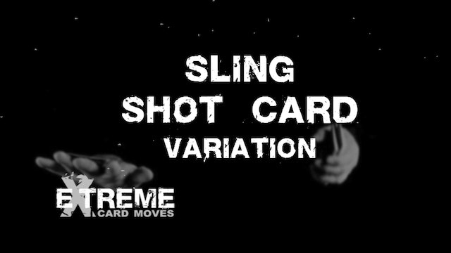 Sling Shot Card Variation