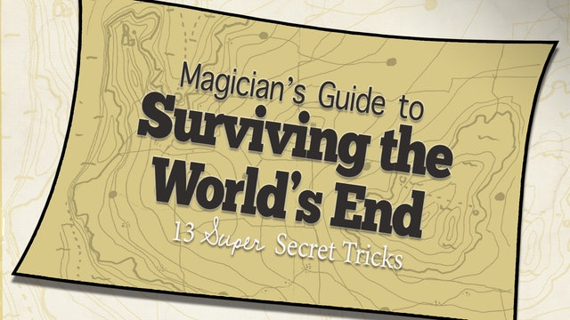 The Magician's Guide to Surviving the World's End