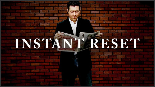 Instant Reset