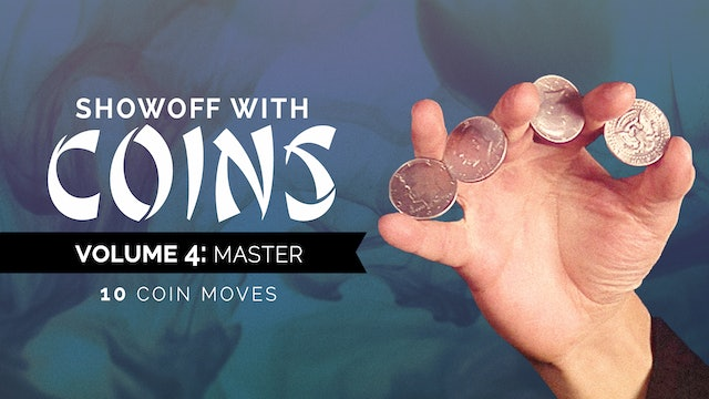 Showoff with Coins: Volume 4