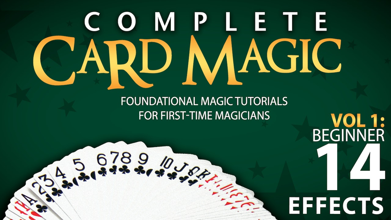 Complete Card Magic Volume 1: Beginner