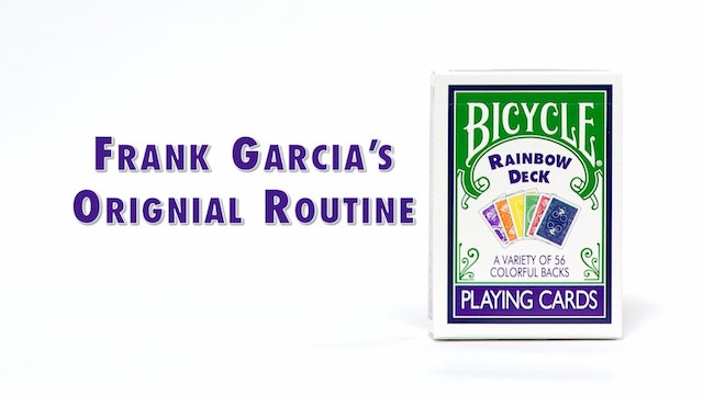 Frank Garcias Original Routine