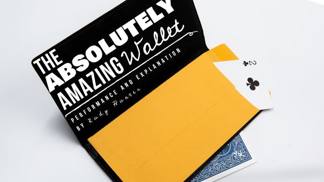 The Absolutely Amazing Wallet with Rudy Hunter