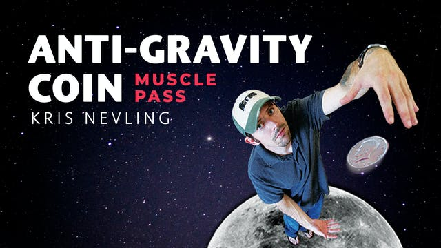 Anti-Gravity Coin AKA The  Muscle Pass