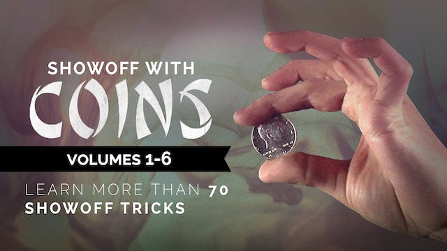Showoff with Coins - 6 Volumes