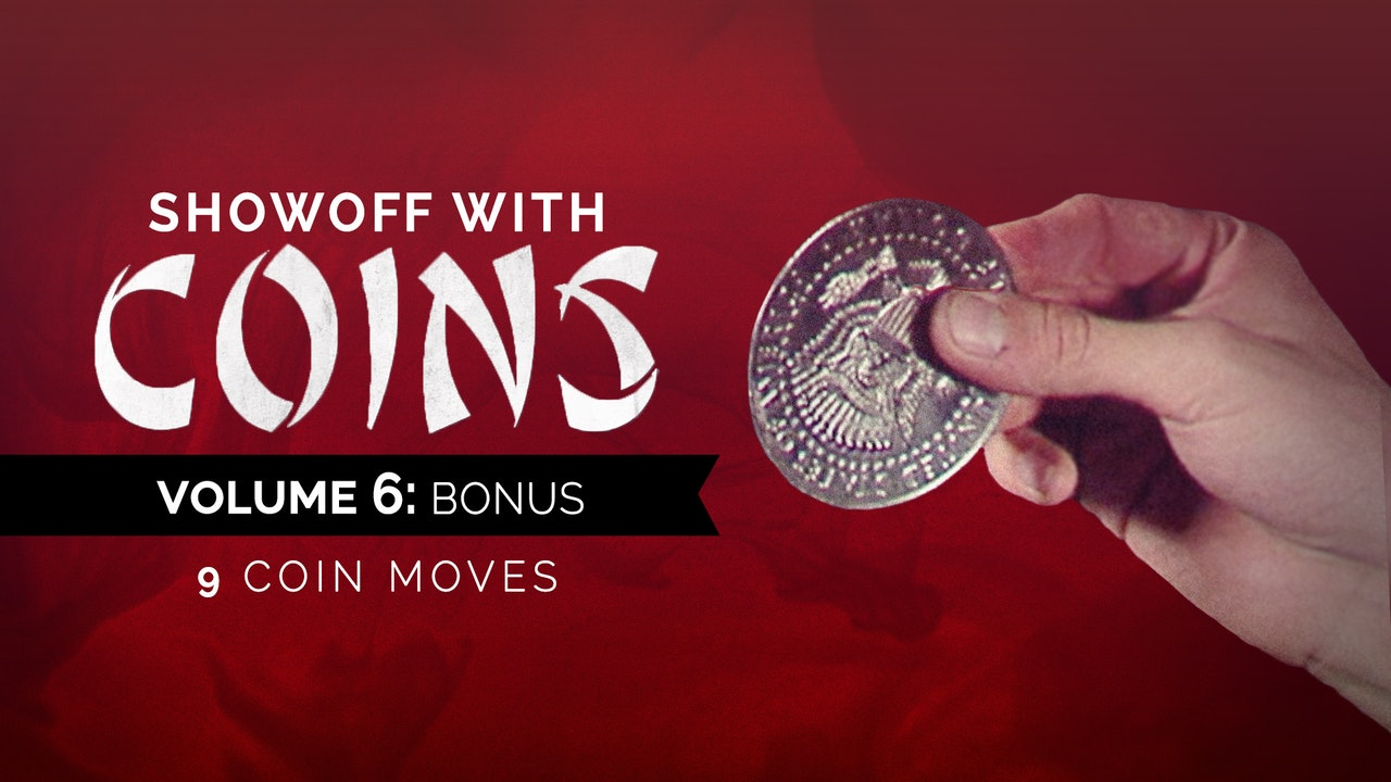 Showoff with Coins: Volume 6