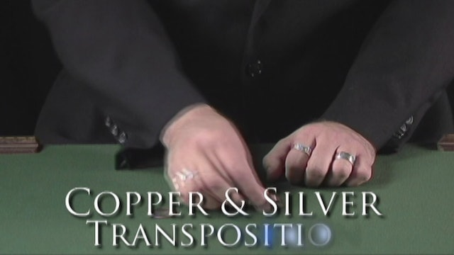Copper and Silver Transposition