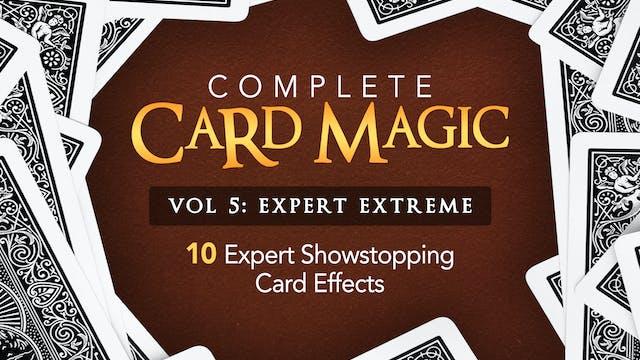 Complete Card Magic Volume 5
