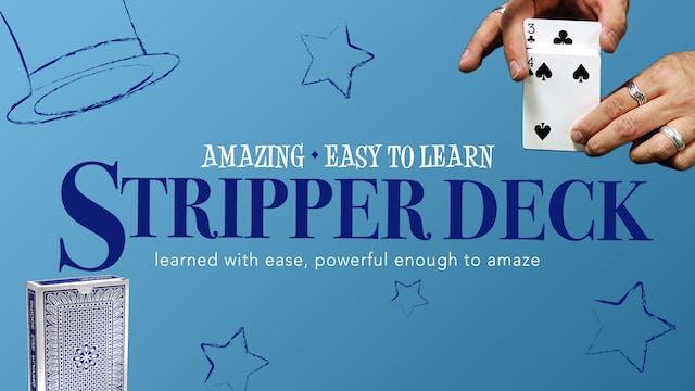 Amazing Series: Stripper Deck