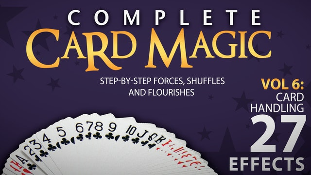 Complete Card Magic Volume 6