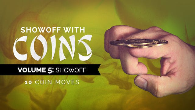 Showoff with Coins Volume 5: Showoff Instant Download