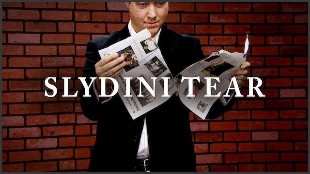 Slydini Tear