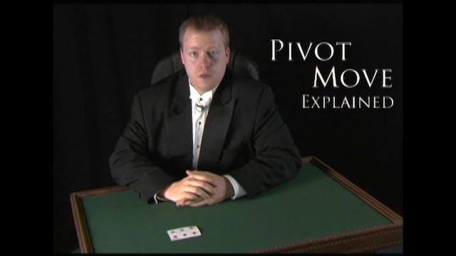 Pivot Move