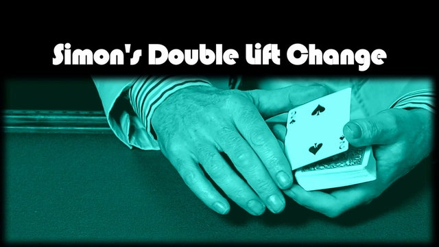 Simon's Double Lift Change