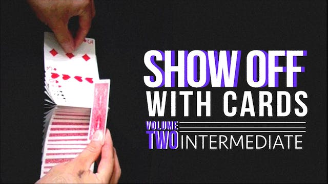 Showoff with Cards Volume 2: Intermediate Full Volume - Download