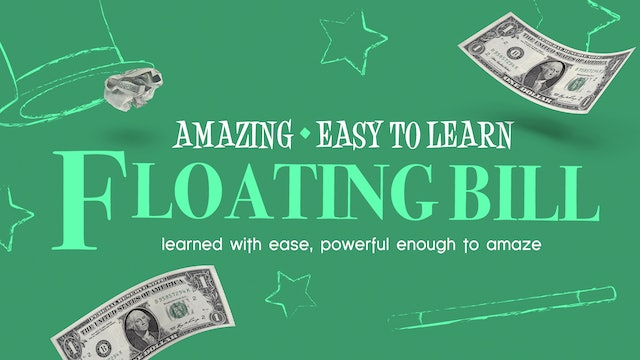 Learn the Floating Bill - Complete Collection on MasterMagicTricks.com