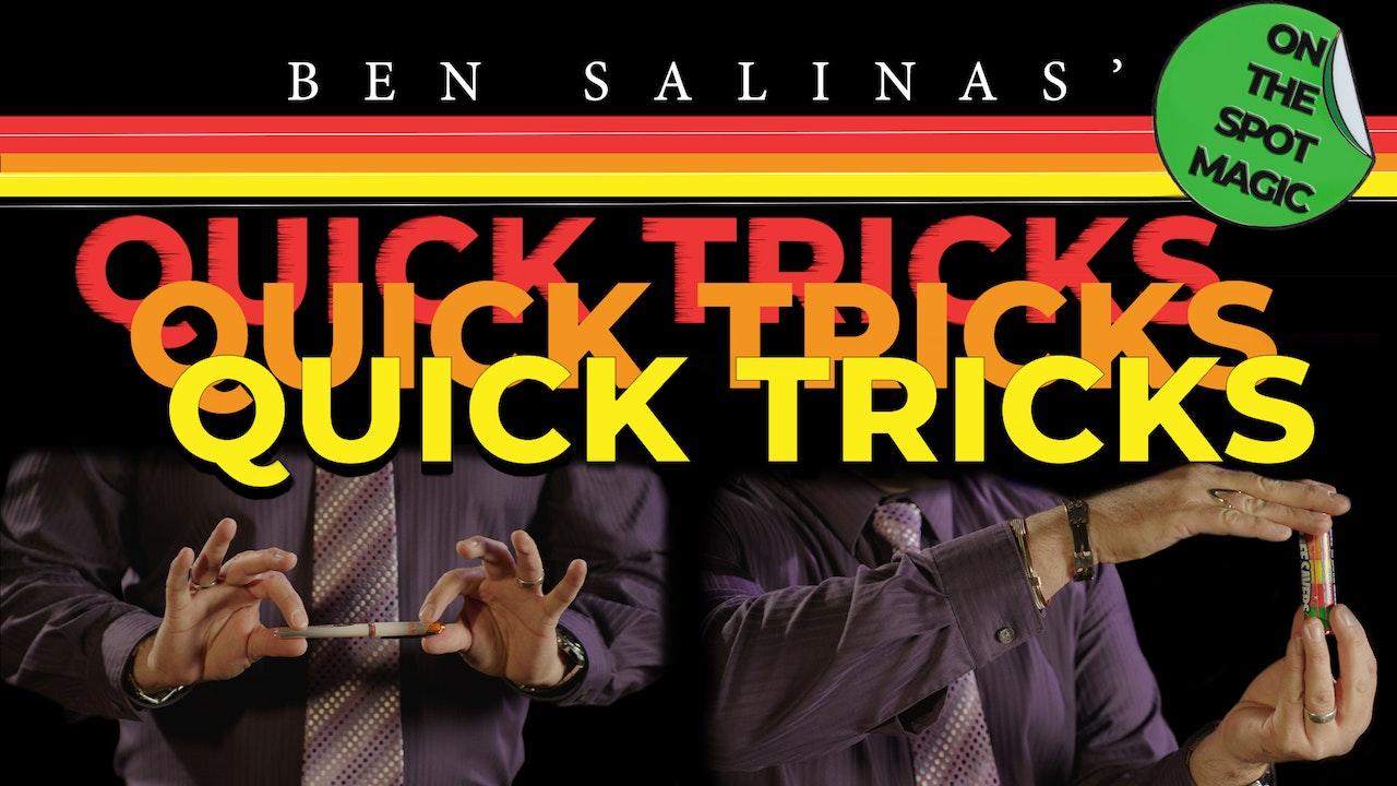 Quick Tricks with Ben Salinas