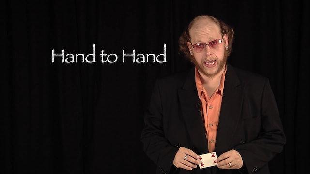Hand to Hand