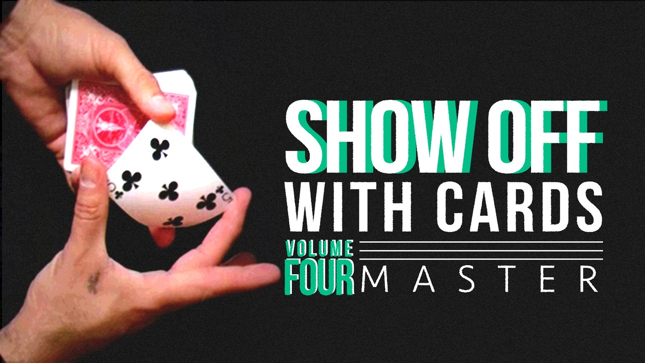 Showoff with Cards: Volume 4