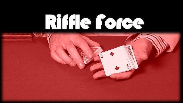 Riffle Force