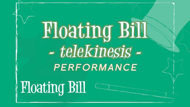 Floating Bill Telekinesis