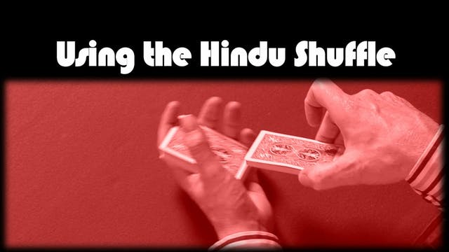 Using the Hindu Shuffle
