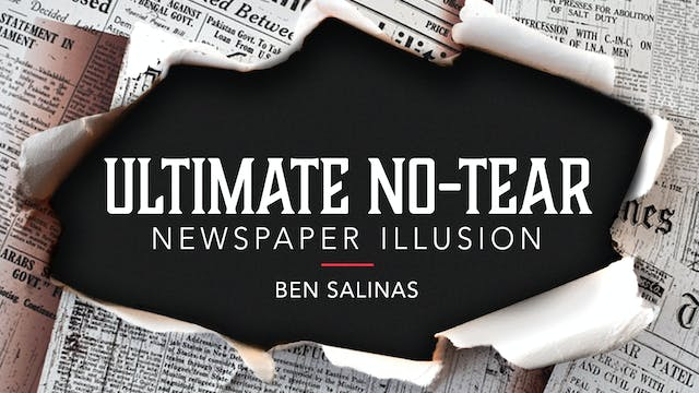 Ultimate No Tear Newspaper with Ben Salinas