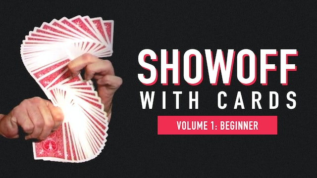 Showoff with Cards: Volume 1
